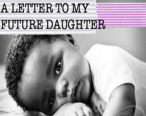 A Future Letter to my Daughter